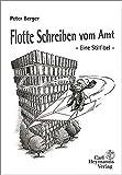 Peter Berger: Flotte Schreiben vom Amt.