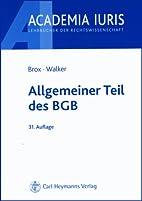Allgemeiner Teil des BGB by Wolf-Dietrich…