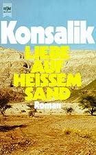 Liefde in de Sinaï by Heinz G. Konsalik