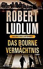 Das Bourne Vermächtnis by Eric van…
