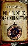 Jon Fasman: Die Bibliothek des Alchemisten