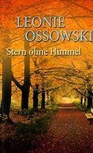 Star Without a Sky by Leonie Ossowski