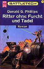 Battletech 28: Ritter ohne Furcht und Tadel…