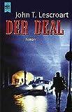 Lescroart, John T.: Der Deal.