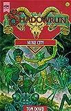 Dowd, Tom: Shadowrun. Nuke City. Achtzehnter Band des Shadowrun- Zyklus