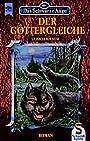 Der Göttergleiche (Das Schwarze Auge, #9) - Ulrich Kiesow