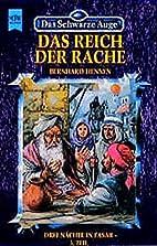 Das Reich der Rache by Bernhard Hennen