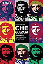 Che Guevara: Mythos und Wahrheit eines…