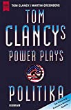 Clancy, Tom: Tom Clancy's Power Plays Politika.
