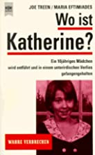 My Name Is Katherine: The True Story of…