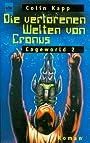 Die verlorenen Welten von Cronus - Colin Kapp