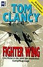 Fighter wing eine Reise in die Welt der modernen Kampfflugzeuge - Tom Clancy