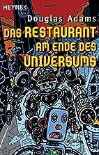 Das Restaurant am Ende des Universums. by…