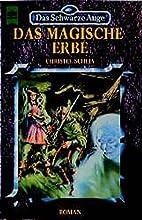 Das magische Erbe by Christel Scheja