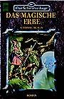 Das magische Erbe (Das Schwarze Auge, #39) - Christel Scheja