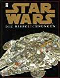 West-Reynolds, David: Star Wars. Die Rißzeichnungen.
