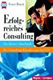 Block, Peter: Erfolgreiches Consulting. Das Berater- Handbuch.