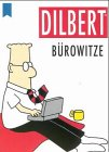 Dilbert. Bürowitze by Scott Adams