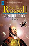 Russell, Mary Doria: Sperling.