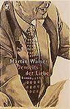 Walser, Martin: Jenseits der Liebe.