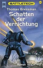 Battletech 42a: Schatten der Vernichtung by…