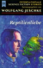 Reptilienliebe. Internationale Science…