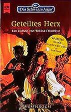 Geteiltes Herz by Tobias Frischhut