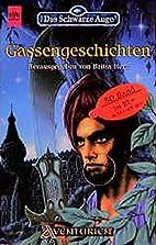 Gassengeschichten by Britta Herz