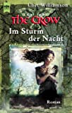 Williamson, Chet: The Crow, Im Sturm der Nacht.