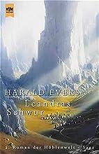 Leandras Schwur by Harald Evers