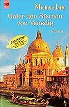 Unter den Sternen von Venedig. by Michele…