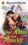 Becnel, Rexanne: Der Ritter von Rosecliff.