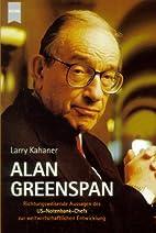 Alan Greenspan by Larry Kahaner