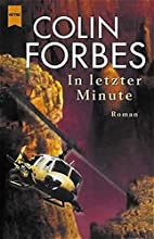 In letzter Minute. by Colin Forbes