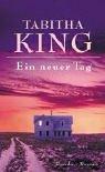 King, Tabitha: Ein neuer Tag.