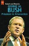 George W. Bush by Robert von Rimscha