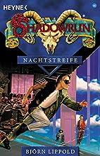 Shadowrun 46. Nachtstreife. by Björn…
