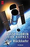 Aldrin, Buzz: Die Rückkehr.