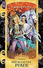 Daimonen- Triologie 03. Das Buch der Pfade.…