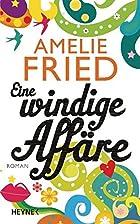 Eine windige Affäre: Roman by Amelie…