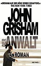 Der Anwalt by John Grisham