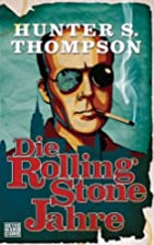Die Rolling-Stone-Jahre by Hunter S.…