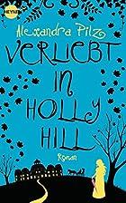 Verliebt in Hollyhill: Roman (Heyne fliegt)…