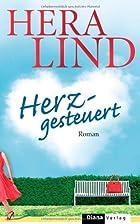 Herzgesteuert: Roman by Hera Lind
