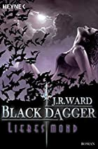 Liebesmond: Black Dagger 19 by J. R. Ward
