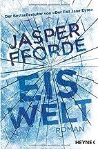 Eiswelt: Roman by Jasper Fforde
