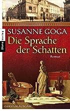 Die Sprache der Schatten by Susanne Goga