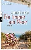 Veronica Henry: Für immer am Meer