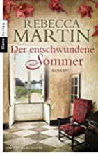 Der entschwundene Sommer by Rebecca Martin