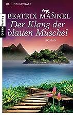 Der Klang der blauen Muschel by Beatrix…